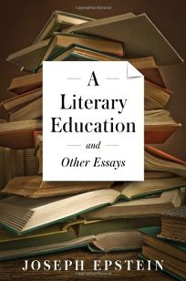 A Literary Education: and Other Essays