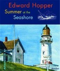 Edward Hopper: Summer at the Seashore