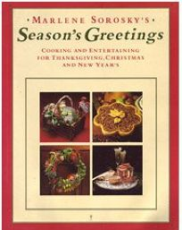 Seasons Greetings: Cooking and Entertaining for Thanksgiving