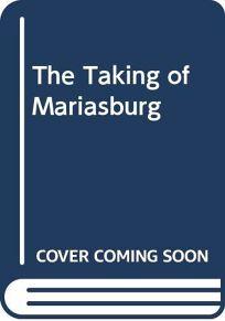 The Taking of Mariasburg