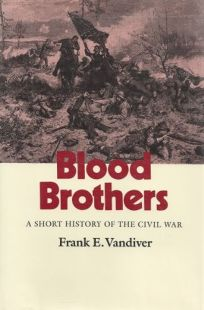 Blood Brothers: A Short History of the Civil War