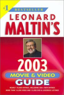 Leonard Maltins Movie and Video Guide 2003