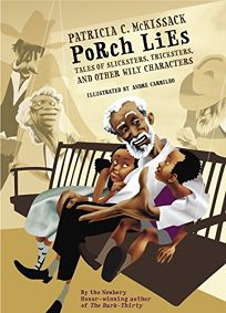 Porch Lies: Tales of Slicksters