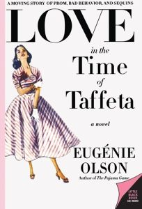Love in the Time of Taffeta