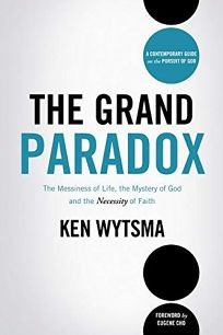 The Grand Paradox: The Messiness of Life