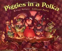 PIGGIES IN A POLKA