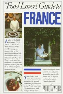 Food Lovers Guide to France