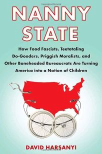 Nanny State: How Food Fascists