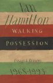 Walking Possession: Essays and Reviews