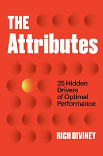 The Attributes: 25 Drivers of Optimal Performance