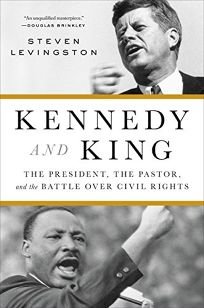 Kennedy and King: The President