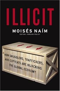 Illicit: How Smugglers