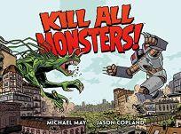Kill All Monsters! Omnibus Vol. 1