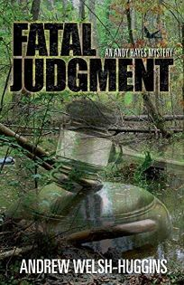 Fatal Judgment: An Andy Hayes Mystery