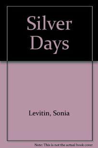 Silver Days