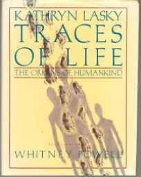 Traces of Life: The Origins of Humankind