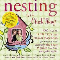 Nesting: Its a Chick Thing