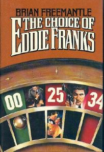 The Choice of Eddie Franks