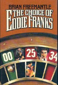 The Choice of Eddie Franks