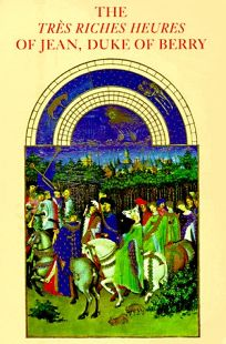 The Tres Riches Heures of Jean
