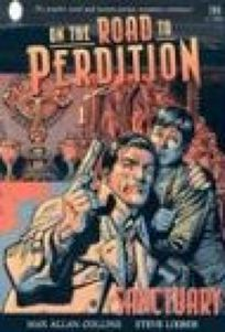 ON THE ROAD TO PERDITION: Sanctuary
