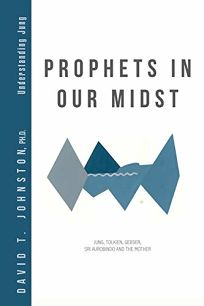 Prophets in Our Midst: Jung