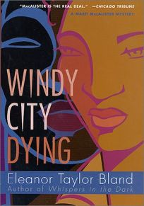 WINDY CITY DYING: A Marti MacAlister Mystery