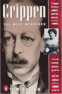 Crippen: 2the Mild Murderer