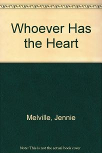 Whoever Has the Heart