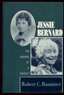 Jessie Bernard: The Making of a Feminist