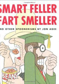 Smart Feller Fart Smeller