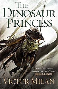 The Dinosaur Princess: The Dinosaur Lords