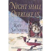 Night Shall Overtake Us: 2a Novel