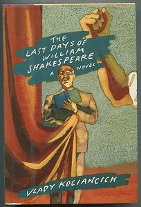 The Last Days of William Shakespeare