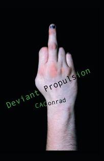 Deviant Propulsion