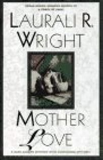 Mother Love: A Karl Alberg Mystery with Cassandra Mitchell