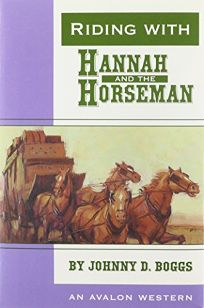 Riding with Hannah and the Horseman