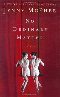 NO ORDINARY MATTER