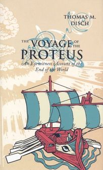 The Voyage of the Proteus: An Eyewitness Account of the End of the World