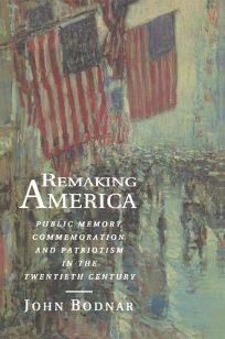 Remaking America: Public Memory