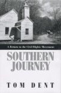 Southern Journey: A Return to the Civil Rights Movement