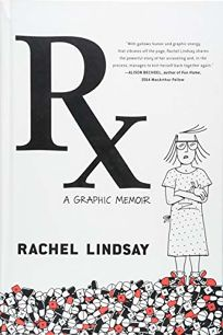 Rx: A Graphic Memoir