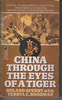 China Through the Eyes of a Tiger