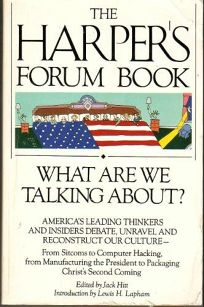 What Are We Talking About?: The Harpers Forum Book