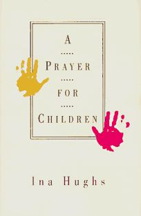A Prayer for Children: Yours