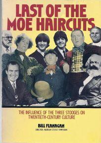 Last of the Moe Haircuts