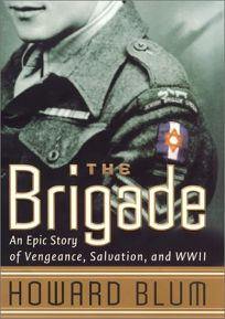 THE BRIGADE: An Epic Story of Vengeance