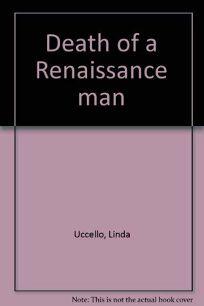 Death of a Renaissance Man