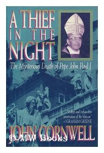 A Thief in the Night: The Mysterious Death of Pope John Paul I
