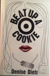 Beat Up a Cookie: An Ellie Bernstein/Lt. Peter Miller Mystery